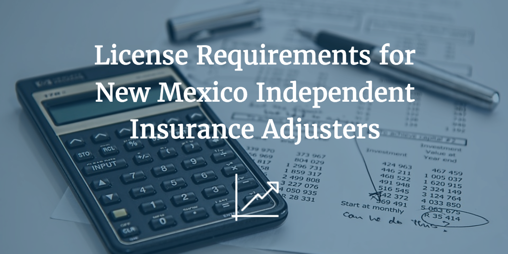 new mexico independent adjuster license application
